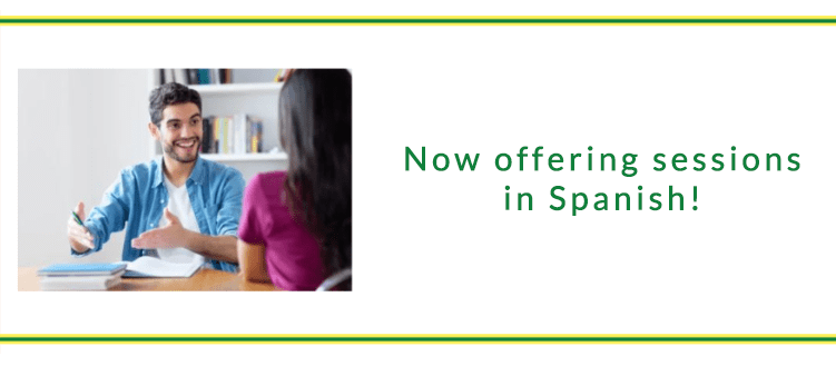 We now offer sessions in Spanish