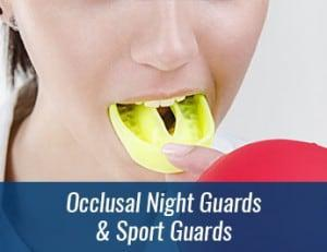 Occlusal Night Guards & Sports Guards