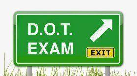 DOT exam sign
