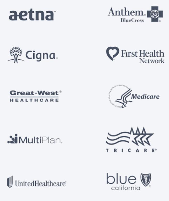Aetna, Cigna, Great West Healthcare, Multiplan, UnitedHealthcare, Anthem Blue, First Health Network, Medicare, Tricare, Blue California