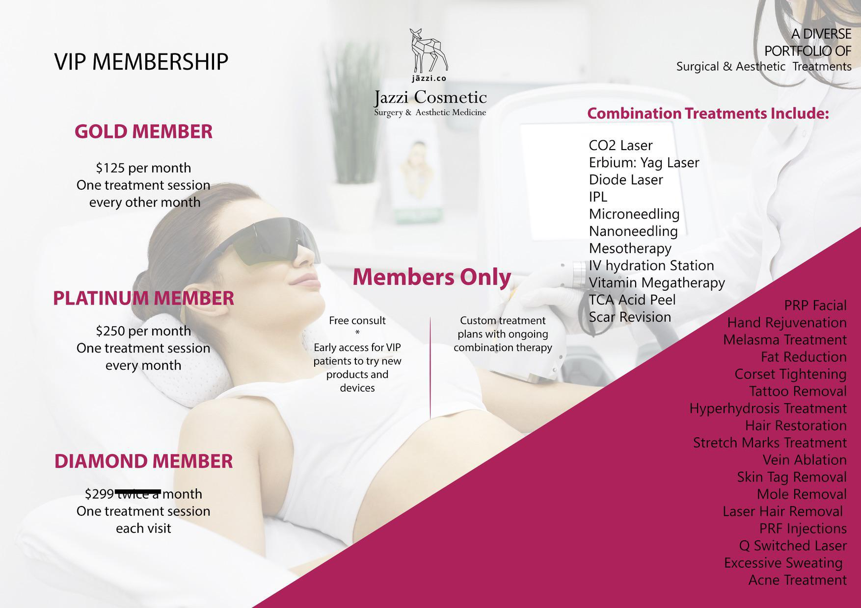 VIP MEMBERSHIP - Lexington, KY: Jazzi Cosmetic Surgery