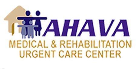 Ahava Medical -  - Medical & Rehabilitation Urgent Care Center