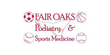 Fair Oaks Podiatry & Sports Medicine -  - Podiatrist