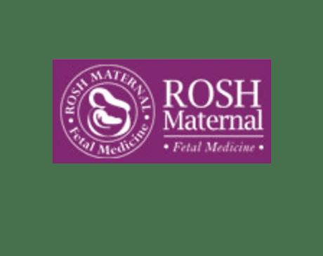 Rosh Maternal & Fetal Medicine