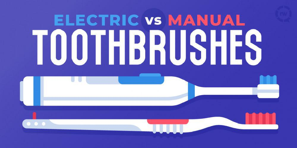 Electric vs Manual Toothbrushes