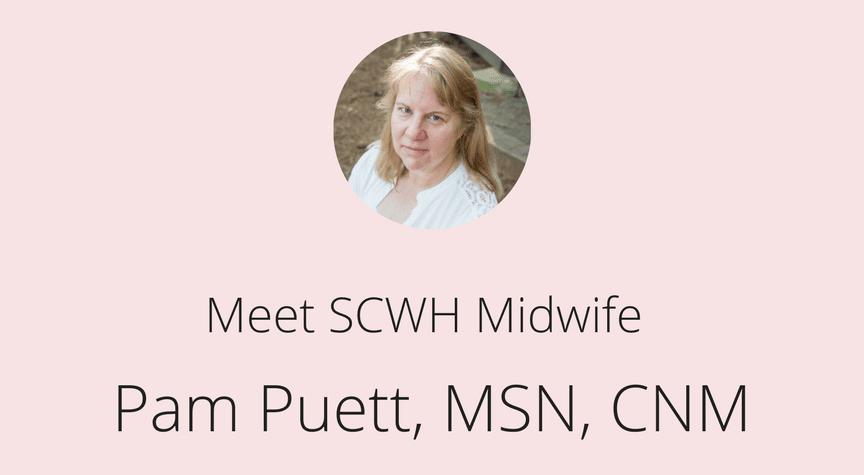 Meet SCWH Midwife, Pam Puett, MSN, CNM