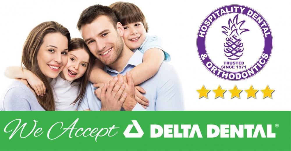 We Accept Delta Dental Insurance (August 2019): Hospitality