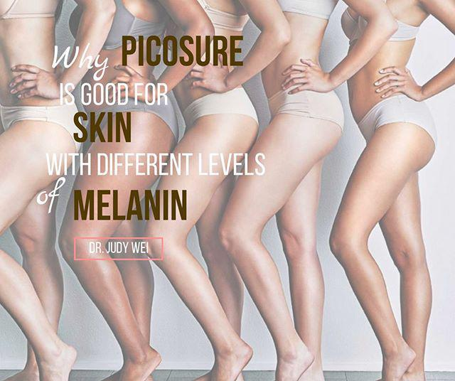 Why PicoSure is good for skin with different levels of Melanin