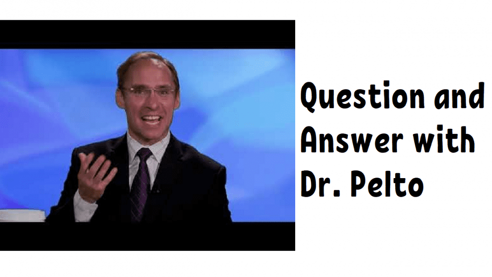 Question and Answer with Dr. Pelto