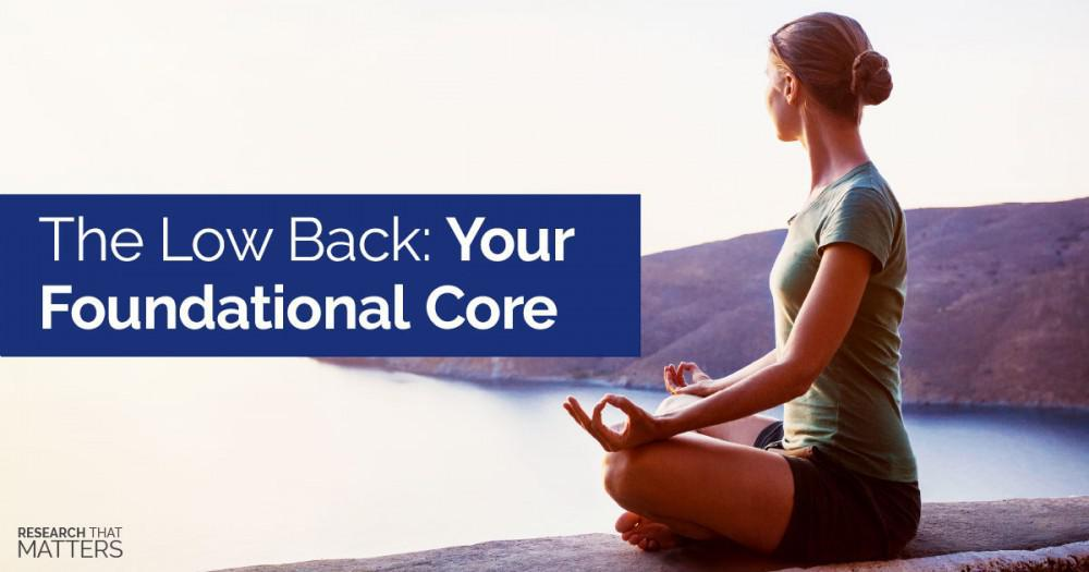 Your Foundational Core the Low Back