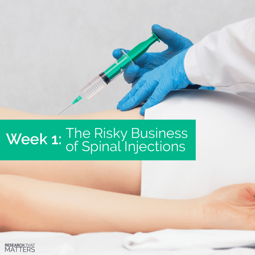 The Risk of Spinal Injections