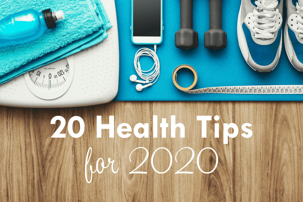 20 Health Tips for 2020