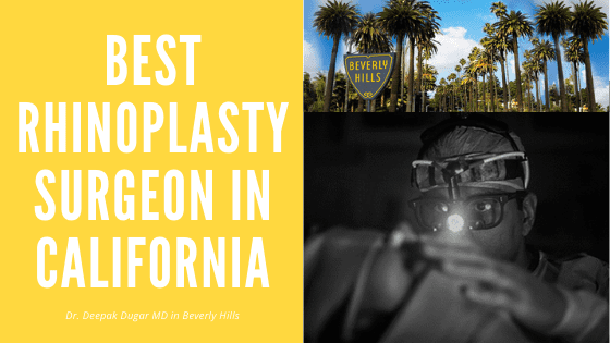 Best Rhinoplasty Surgeon in California