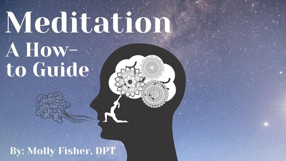 Meditation A how to Guide