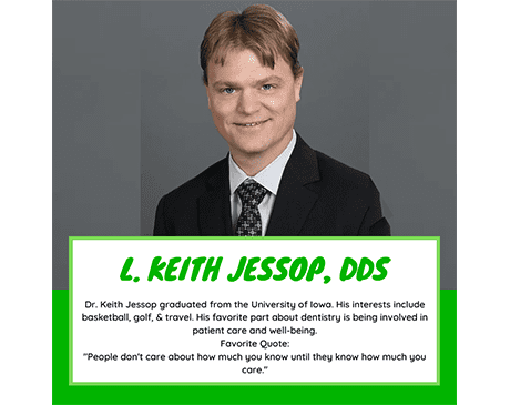 ,  Office of Keith Jessop, DDS