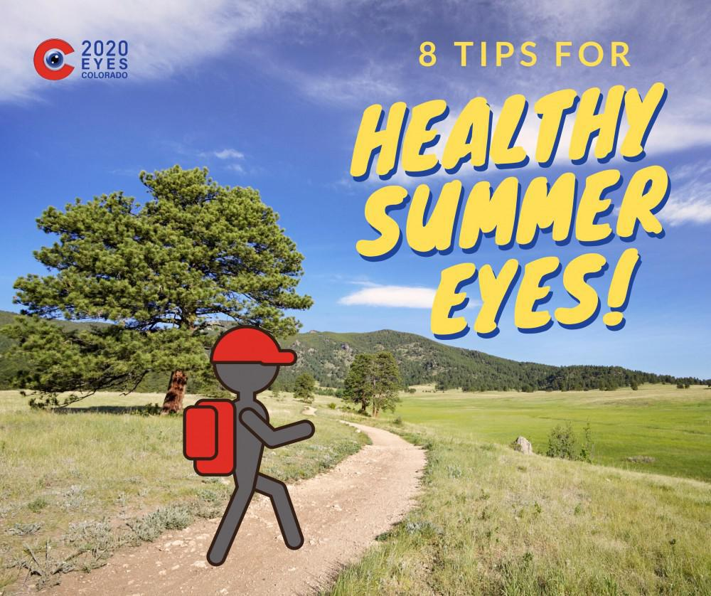 8 Tips for Healthy Summer Eyes!