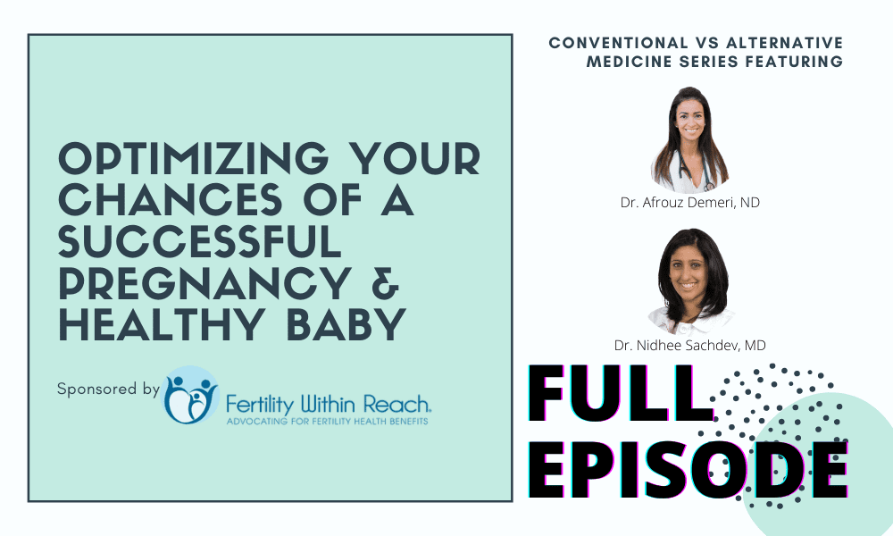 Optimizing Your Chances of a Successful Pregnancy and Healthy Baby feat Dr. Demeri
