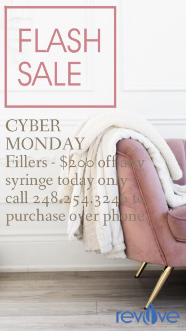CyberMonday 2020 $200 off a syringe of filler.