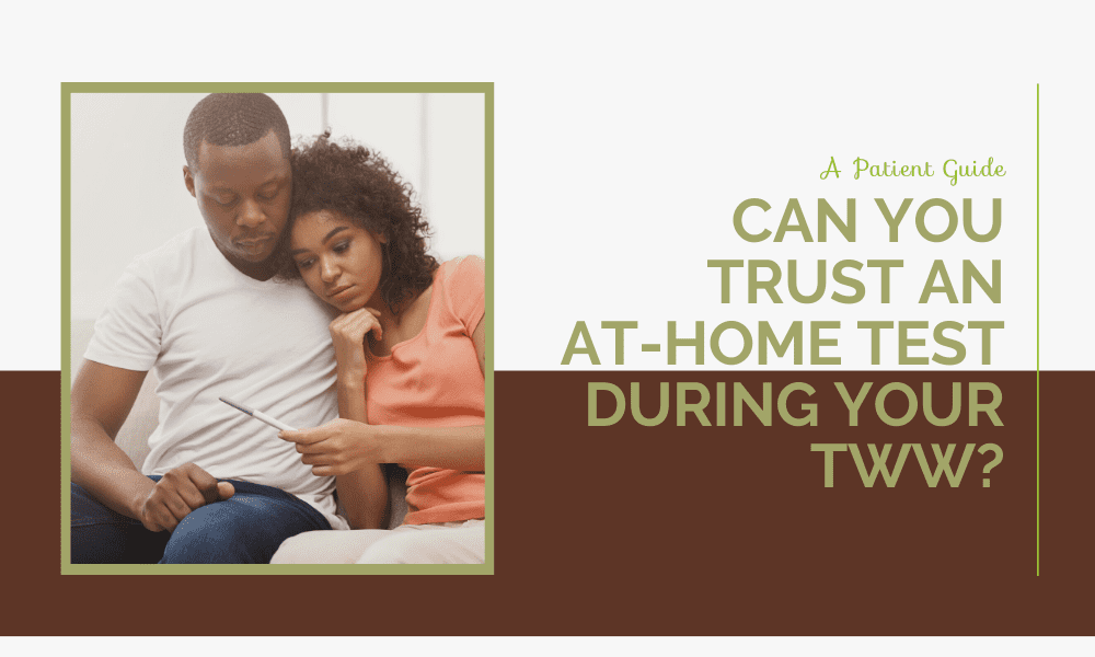 A Patient Guide: Can You Trust an At-Home Test During Your Two-Week Wait?