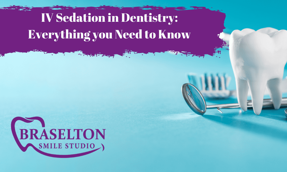 IV Sedation in Dentistry: Everything you Need to Know