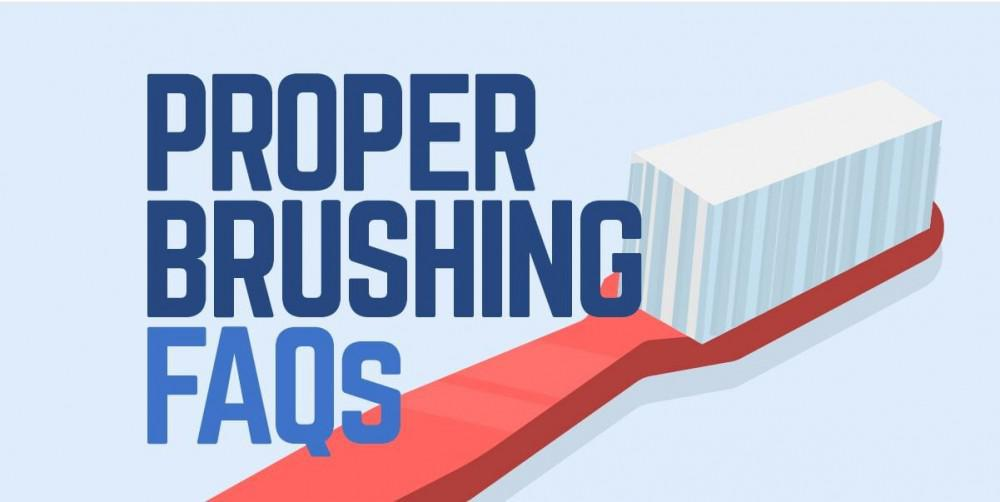 Proper Brushing FAQs