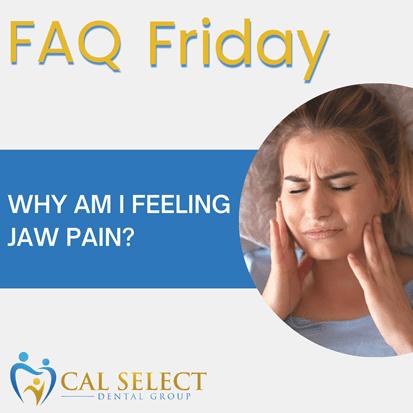 faq friday why am i feeling jaw pain