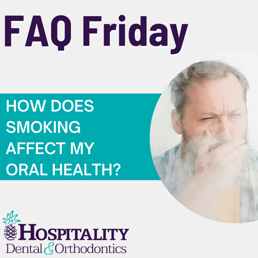 faq friday how does smoking affect my oral health