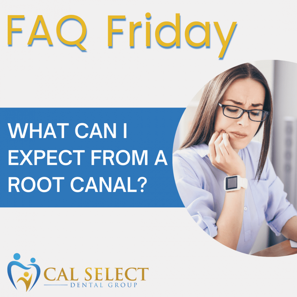 faq friday what can i expect form a root canal