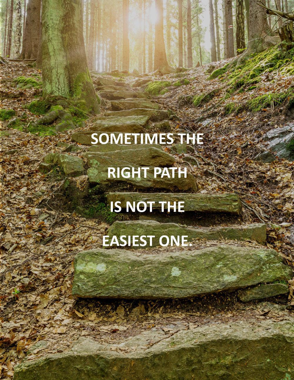 Inspirational Quote: The Right Path