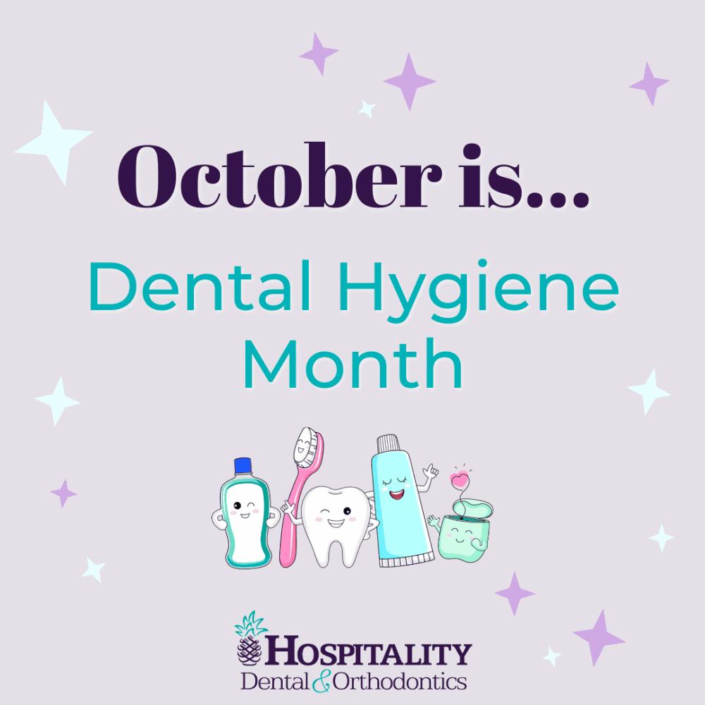 october is dental hygiene month